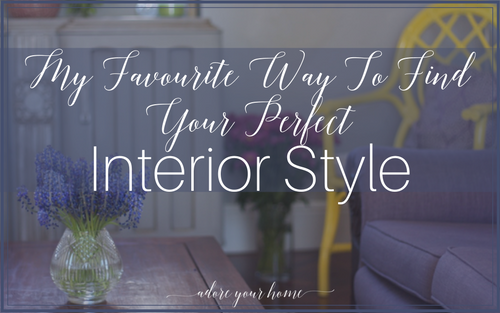 The Best Way To Find Your Interior Style