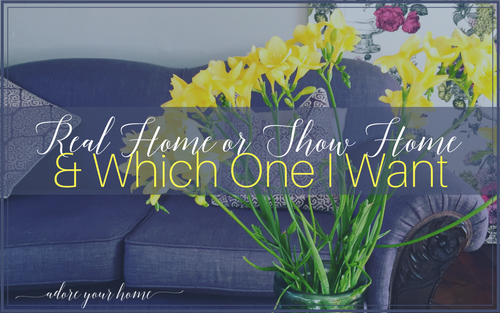 Real Home or Show Home?