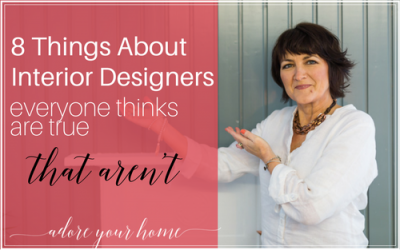8 Things About Interior Designers Everyone Thinks Are True…That Aren't. Heres Why!